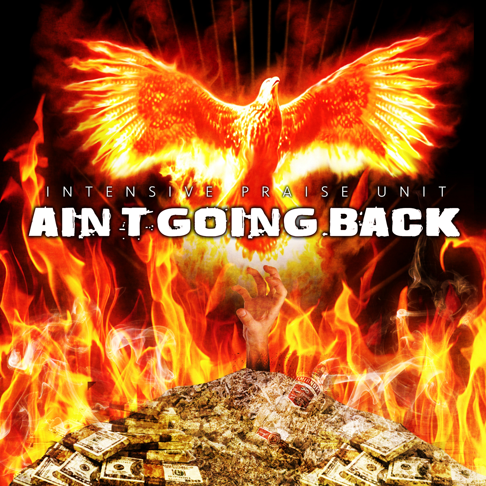 Ain't Going Back by Intensive Praise Unit [SINGLE]