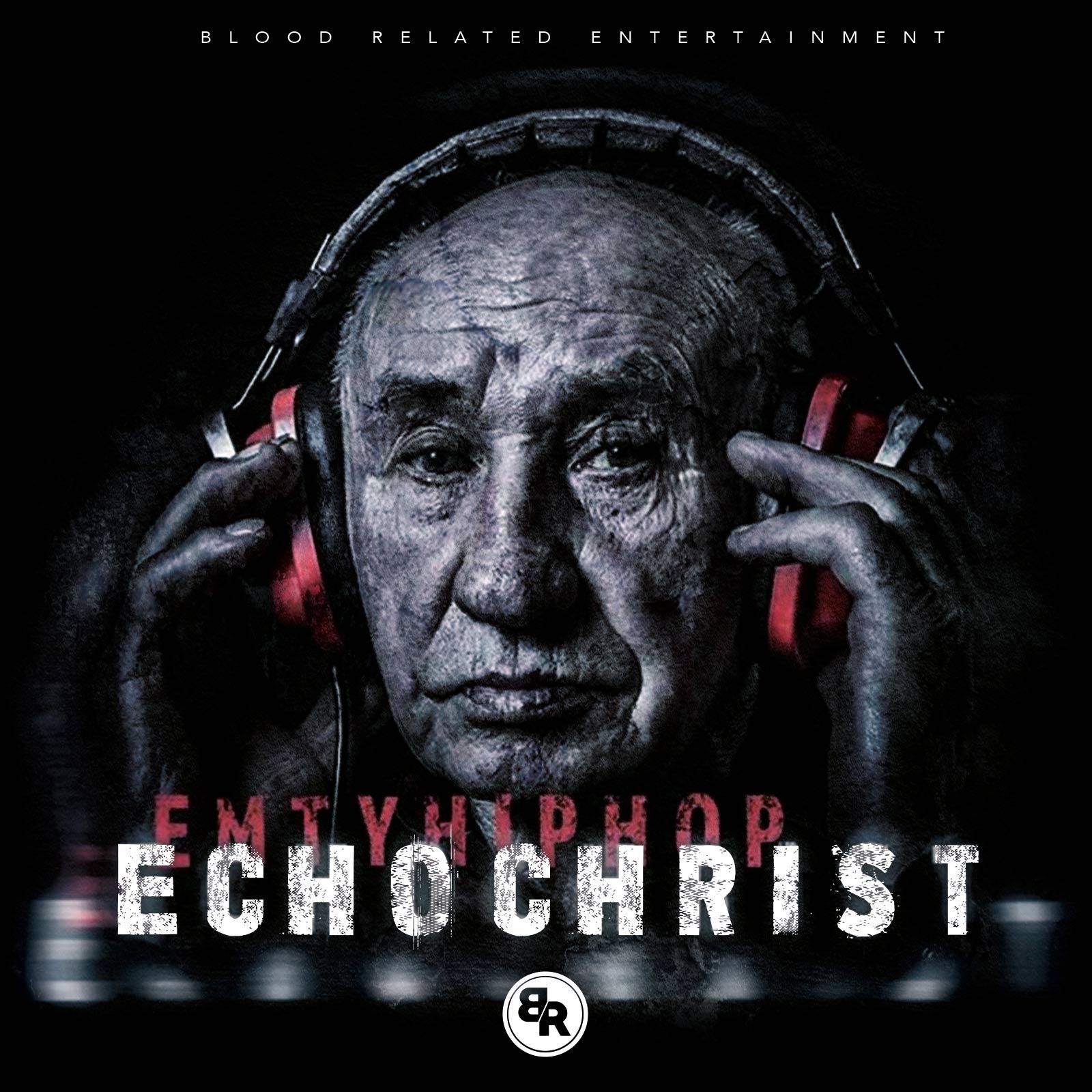 EchoChrist by Emtyhiphop