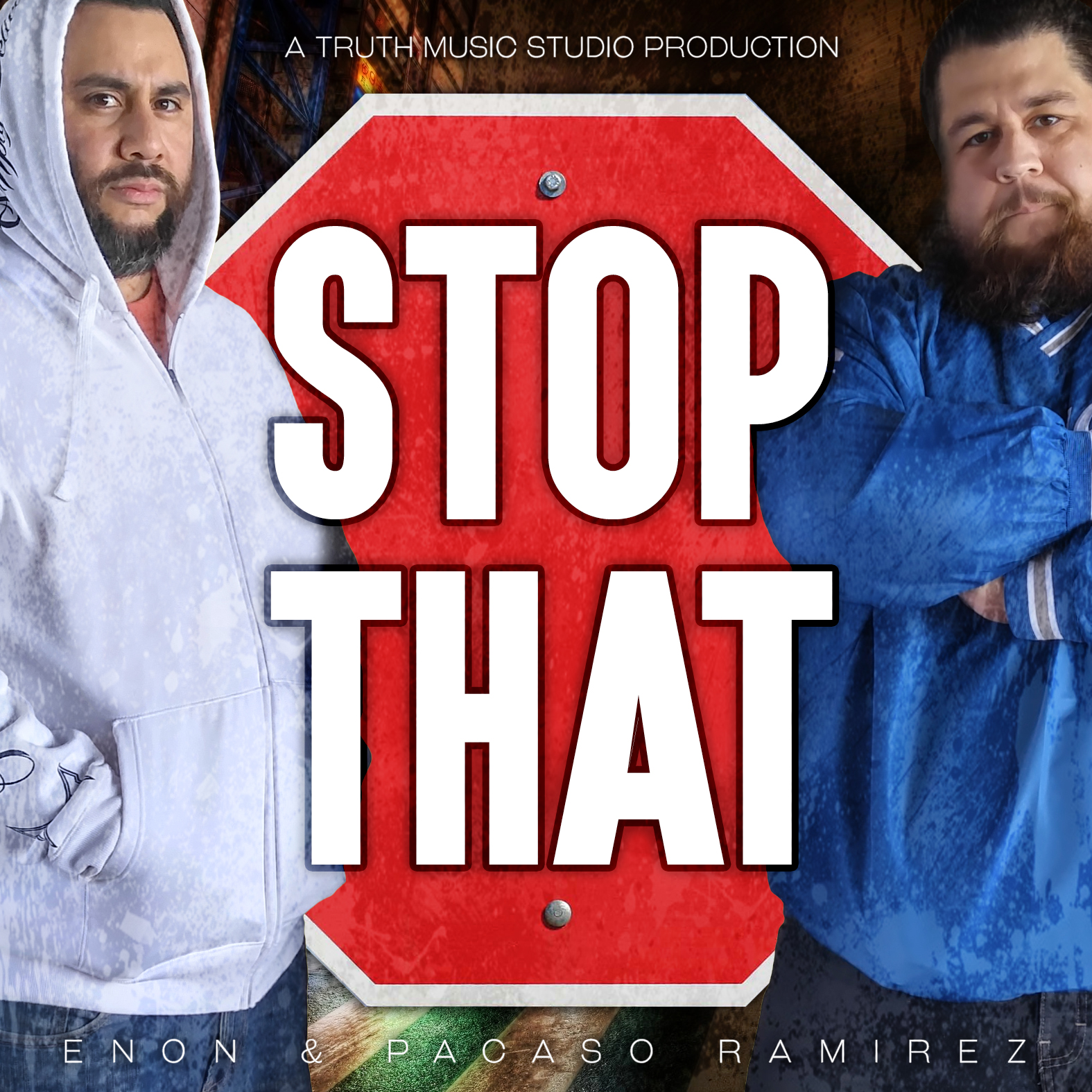Stop That by Enon & Pacaso Ramirez