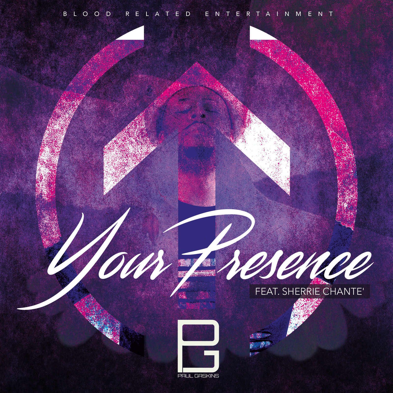 Your Presence by Paul G. feat. Sherrie Chante' [SINGLE]