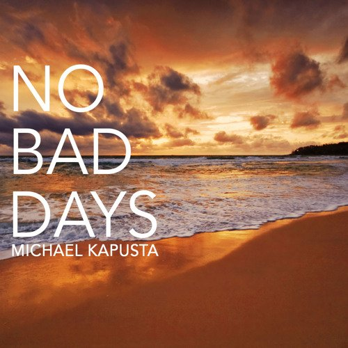 No Bad Days by Project Pluto